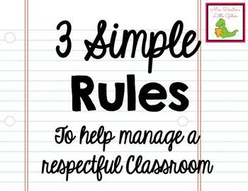 http://www.teacherspayteachers.com/Product/Simple-Classroom-Rules-1389234