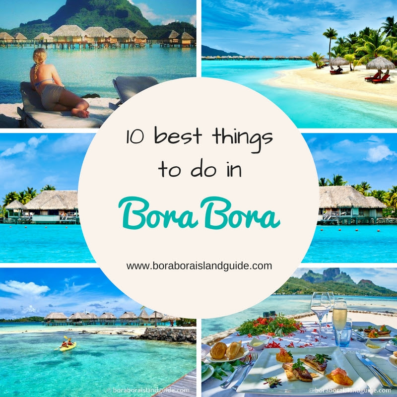 Best Things To Do In Bora Bora: Vacation Activities