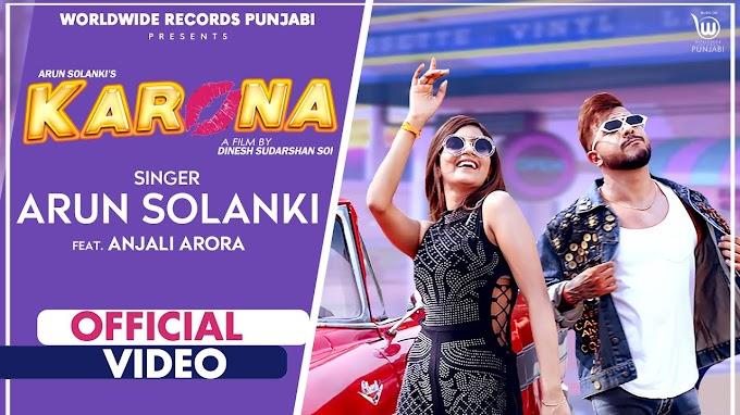 Karona Lyrics by Arun Solanki is brand new Hindi song