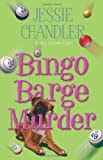 Bingo Barge Murder by Jessie Chandler