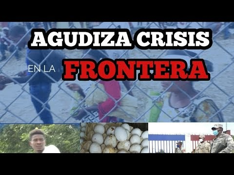 Crisis en Haití causa pérdidas millonarias a los comerciantes de Elías Piña