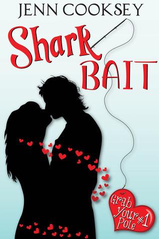 Shark Bait (Grab Your Pole #1)