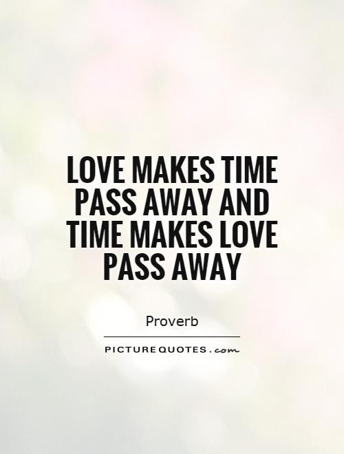 Quotes About Time Away 406 Quotes