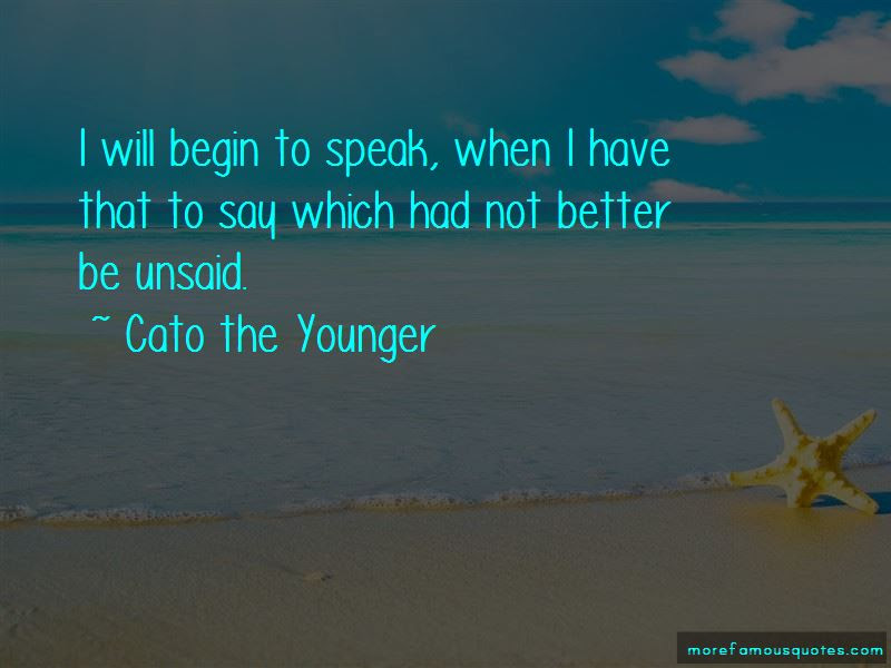 Cato The Younger Quotes Top 29 Famous Quotes By Cato The Younger