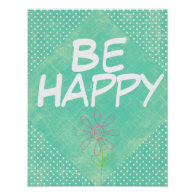 Be Happy Quote Poster Poster