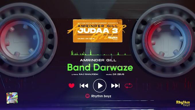 BAND DARWAZE LYRICS - AMRINDER GILL | JUDAA 3