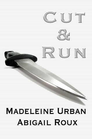 Cut & Run (Cut & Run #1)