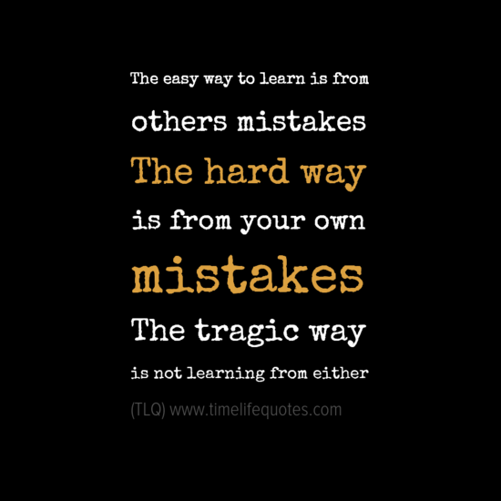 Quotes About Learning Hard Lessons 17 Quotes