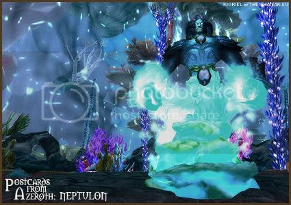 Postcards of Azeroth: Neptulon, by Rioriel Ail'thera of theshatar.eu
