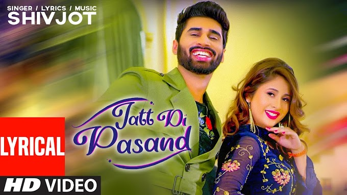 Jatt Di Pasand - Shivjot Lyrics in English