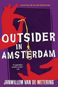 Outsider in Amsterdam by Janwillem Van De Wetering