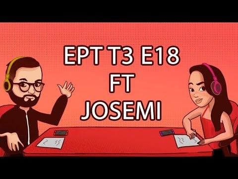 EL PODCAST TIBIANO T3 E18 FT JOSEMI