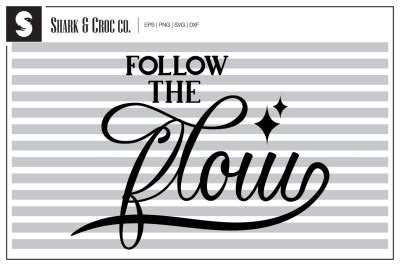 Download Download 'Follow the Flow' cut file Free - Free Download ...