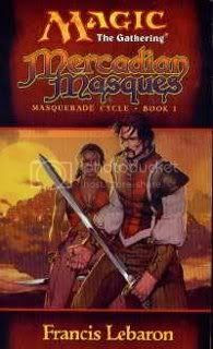 Mercadian Masques (Magic The Gathering Masquerade Cycle - Book 1)