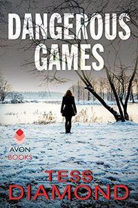 Dangerous Games by Tess Diamond