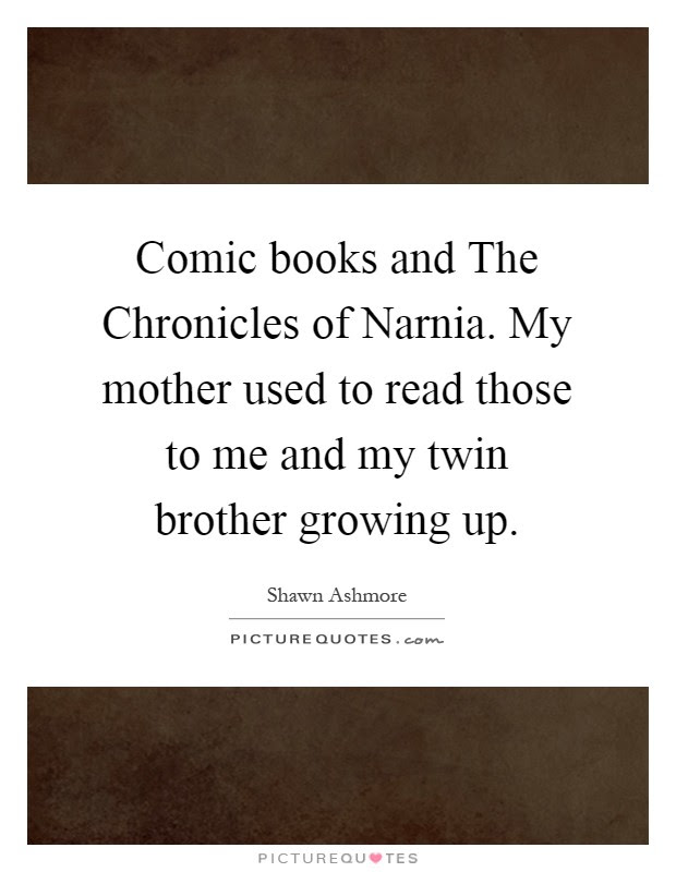 Comic Books And The Chronicles Of Narnia My Mother Used To Read