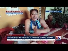 Cholita luchadora concientiza a la sociedad ante esta pandemia (Video)