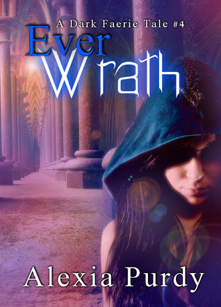 Ever Wrath (A Dark Faerie Tale, #4)