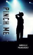 Title: Pinch Me, Author: Gabrielle Prendergast