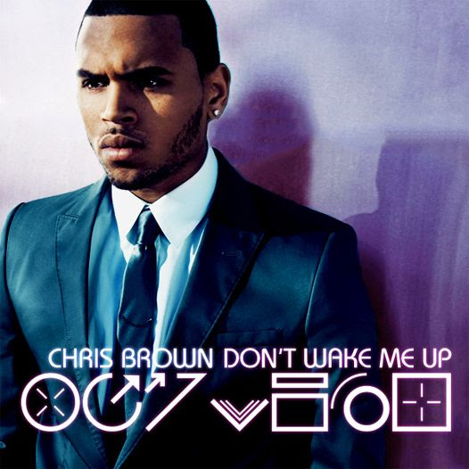 Don't Wake Me Up, Chris Brown