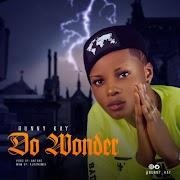 [Music] : RUNNY K - Do wonder