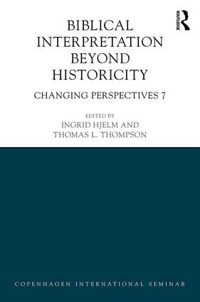 Biblical Interpretation Beyond Historicity: Changing Perspectives 7