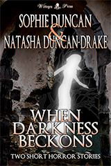 When Darkness Beckons by Sophie Duncan & Natasha Duncan-Drake Front Cover