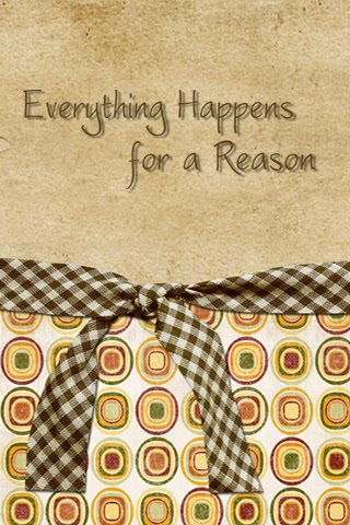 320x480 Everything Happens For A Reason Quote Wallpaper Vintage