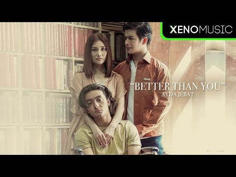 Official MV Better Than You | Ayda Jebat