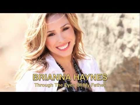 Through The Eyes Of My Father Brianna Haynes Lyrics