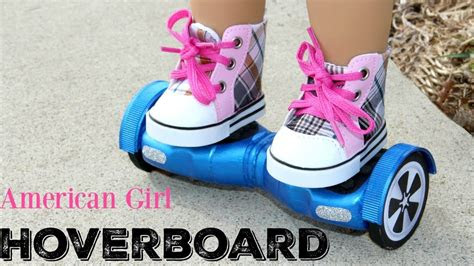 diy american girl doll hoverboard american girl doll