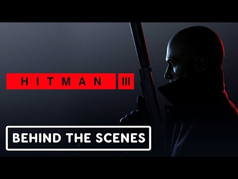 Hitman 3: The End of A Journey - Official Behind the Scenes
