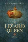 The Lizard Queen Volume One
