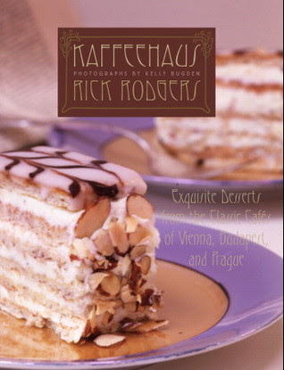 Kaffeehaus: Exquisite Desserts from the Classic Cafés of Vienna, Budapest and Prague