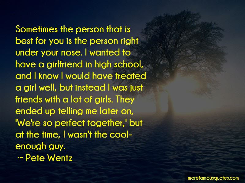 Quotes About My Perfect Girlfriend Top 13 My Perfect Girlfriend