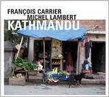 Francois carrier, Kathmandu