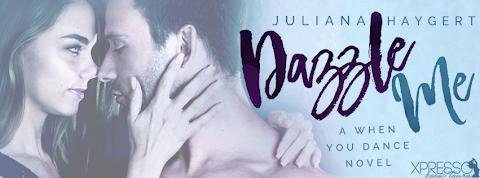 Dazzle Me by Juliana Haygert #BookBlitz + GIVEAWAY