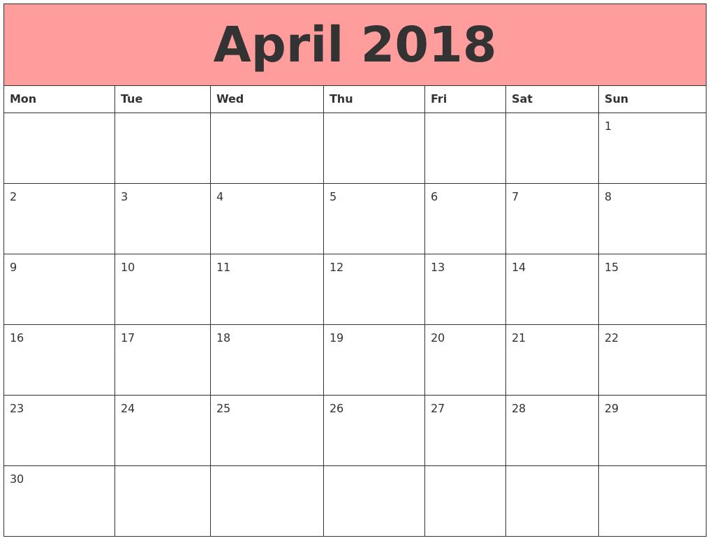 april 2018 calendars that work monday start