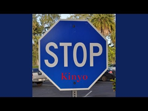 Stop - Kinyo (New Music)