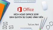 Office 2019 full bản quyền vĩnh viễn - Link Google