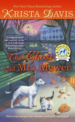 The Ghost and Mrs. Mewer (Paws and Claws Mystery Series #2)