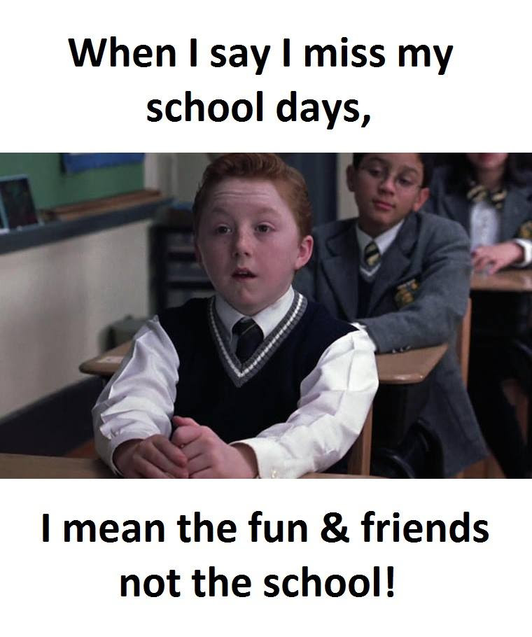 Miss School Days Funny Pictures Quotes Memes Funny Images