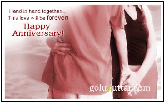 Wonderful Anniversary Quote Hand In Hand And Love Forever Photos