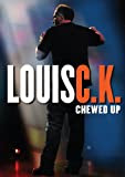 Louis CK - Chewed Up