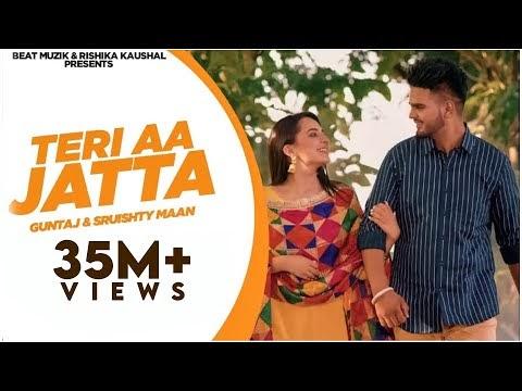 Teri Aa Jatta Guntaj Sruishty Maan Punjabi Song Lyrics