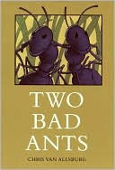 Two Bad Ants by Chris Van Allsburg: Book Cover