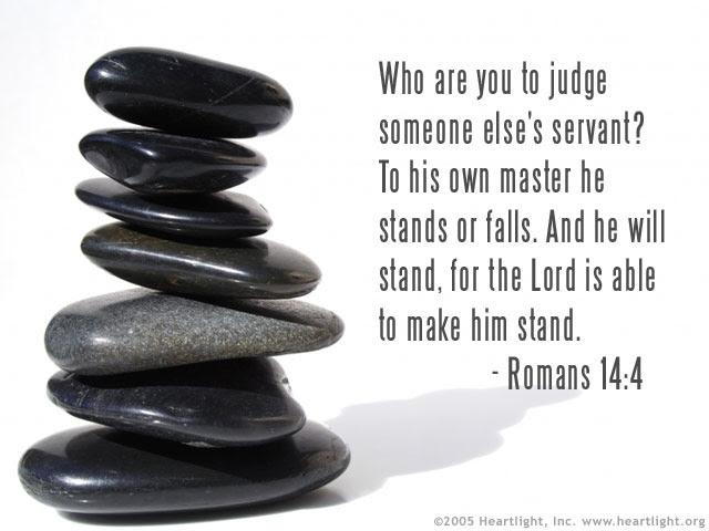 Inspirational illustration of Romans 14:4