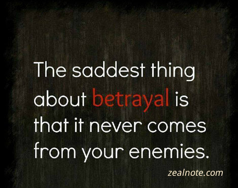 Quotes About Betrayal By Friends Quotes