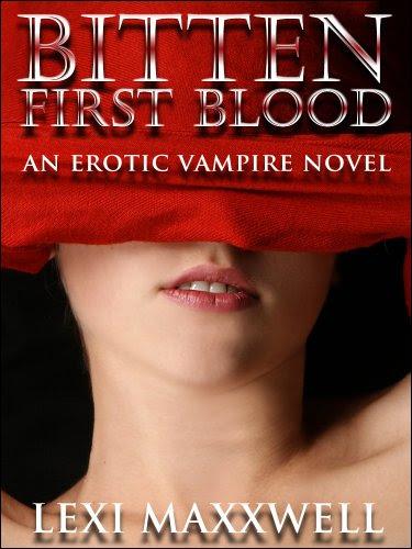 Bitten: First Blood by Lexi Maxxwell