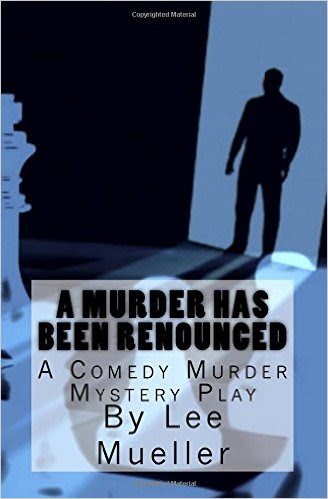 A Murder Has Been Renounced by Lee Mueller